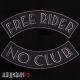 Нашивки на спину свободного байкера free rider/no club